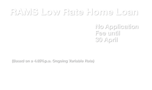 Low rate home loan 4-67 expires 30 Apr 16