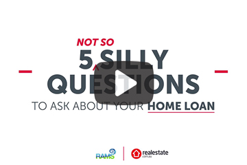 5 not-so silly questions to ask about your home loan
